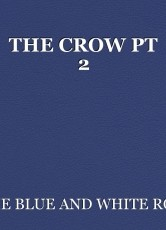 THE CROW PT 2