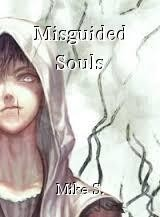 Misguided Souls