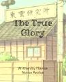 The True Glory