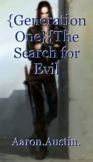 {Generation One}{The Search for Evil Saga}{Saga One}