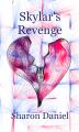 Skylar's Revenge
