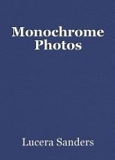 Monochrome Photos