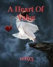 A Heart Of Valor