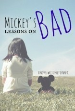 Mickey's Lessons on Bad