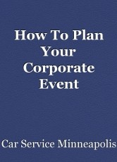 How To Plan Your Corporate Event Transportation In Minneapolis?
