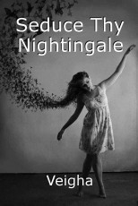 Seduce Thy Nightingale