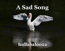 A Sad Song