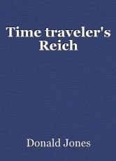 Time traveler's Reich