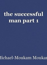 the successful man part 1