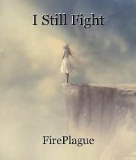 I Still Fight