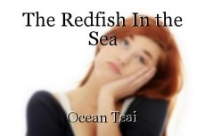 The Redfish In the Sea
