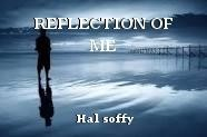 REFLECTION OF ME
