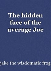 The hidden face of the average Joe