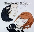 Shattered Illusion