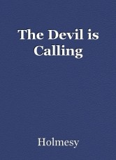 The Devil is Calling