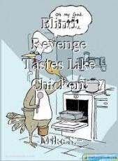 Blind Revenge Tastes Like Chicken!