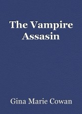 The Vampire Assasin