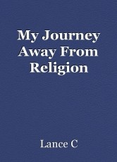 My Journey Away From Religion