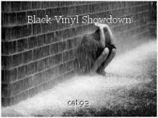 Black Vinyl Showdown