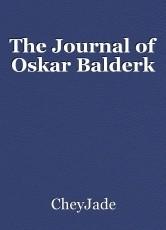 The Journal of Oskar Balderk