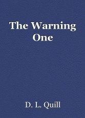 The Warning One