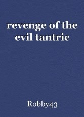 revenge of the evil tantric