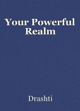Your Powerful Realm