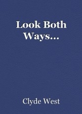 Look Both Ways...