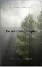 The mortals' tempter