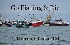 Go Fishing & Die