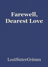 Farewell, Dearest Love