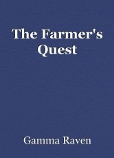 The Farmer's Quest