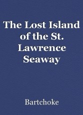 The Lost Island of the St. Lawrence Seaway