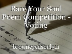 Bare Your Soul Poem Competition - Voting