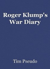 Roger Klump's War Diary