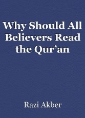 Why Should All Believers Read the Qur'an