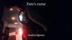 Fate's curse