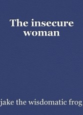 The insecure woman
