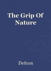 The Grip Of Nature