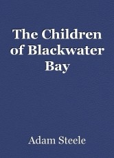 The Children of Blackwater Bay
