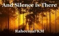 And Silence is There