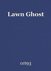 Lawn Ghost