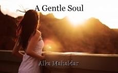 A Gentle Soul