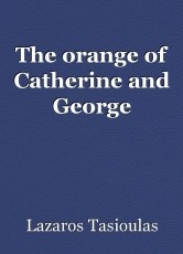 The orange of Catherine and George