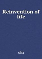 Reinvention of life
