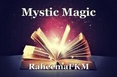 Mystic Magic