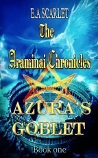 The Araminai Chronicles: Azura's Goblet