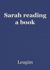 Sarah reading a book