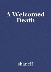 A Welcomed Death