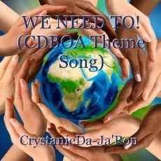 WE NEED TO! (CDBOA Theme Song)
